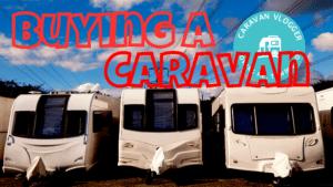 how to buy a caravan